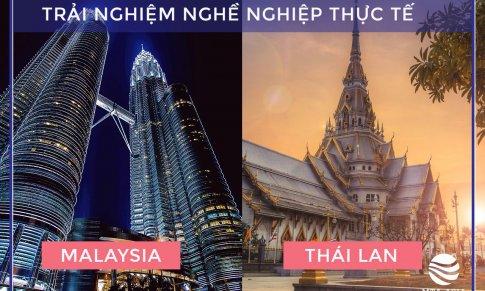 Trải nghiệm nghề nghiệp thực tế tại Malaysia và Thái Lan